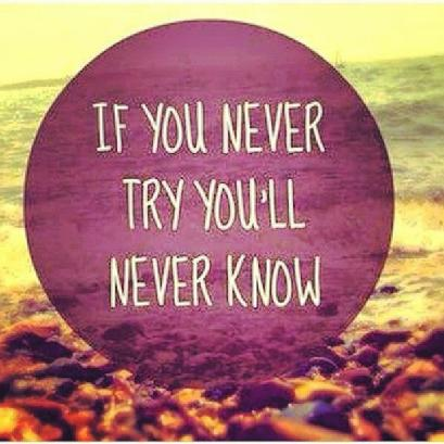 Never_try_never_know